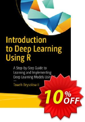 Introduction to Deep Learning Using R (Beysolow II) 프로모션 코드 Introduction to Deep Learning Using R (Beysolow II) Deal 프로모션: Introduction to Deep Learning Using R (Beysolow II) Exclusive Easter Sale offer for iVoicesoft