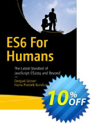ES6 for Humans (Grover) discount coupon ES6 for Humans (Grover) Deal - ES6 for Humans (Grover) Exclusive Easter Sale offer for iVoicesoft