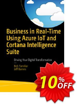 Business in Real-Time Using Azure IoT and Cortana Intelligence Suite (Familiar) discount coupon Business in Real-Time Using Azure IoT and Cortana Intelligence Suite (Familiar) Deal - Business in Real-Time Using Azure IoT and Cortana Intelligence Suite (Familiar) Exclusive Easter Sale offer for iVoicesoft