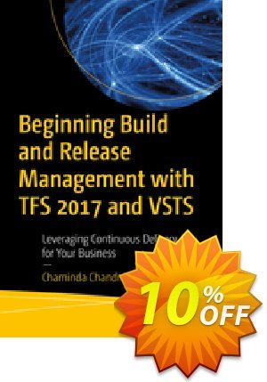 Beginning Build and Release Management with TFS 2017 and VSTS (Chandrasekara) discount coupon Beginning Build and Release Management with TFS 2017 and VSTS (Chandrasekara) Deal - Beginning Build and Release Management with TFS 2017 and VSTS (Chandrasekara) Exclusive Easter Sale offer for iVoicesoft