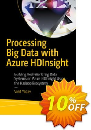 Processing Big Data with Azure HDInsight (Yadav) discount coupon Processing Big Data with Azure HDInsight (Yadav) Deal - Processing Big Data with Azure HDInsight (Yadav) Exclusive Easter Sale offer for iVoicesoft