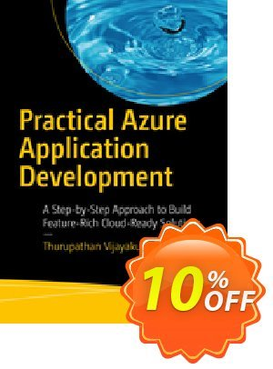 Practical Azure Application Development (Vijayakumar) discount coupon Practical Azure Application Development (Vijayakumar) Deal - Practical Azure Application Development (Vijayakumar) Exclusive Easter Sale offer for iVoicesoft