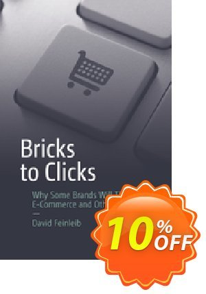 Bricks to Clicks (Feinleib) Coupon discount Bricks to Clicks (Feinleib) Deal. Promotion: Bricks to Clicks (Feinleib) Exclusive Easter Sale offer for iVoicesoft
