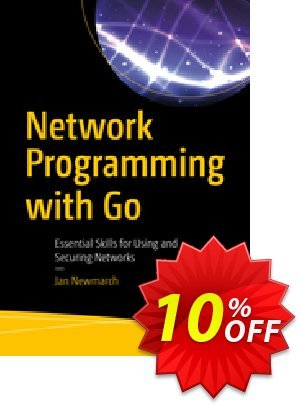 Network Programming with Go (Newmarch) discount coupon Network Programming with Go (Newmarch) Deal - Network Programming with Go (Newmarch) Exclusive Easter Sale offer for iVoicesoft