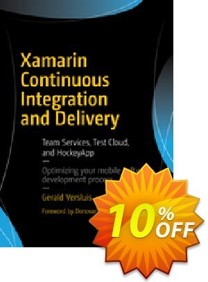 Xamarin Continuous Integration and Delivery (Versluis) discount coupon Xamarin Continuous Integration and Delivery (Versluis) Deal - Xamarin Continuous Integration and Delivery (Versluis) Exclusive Easter Sale offer for iVoicesoft