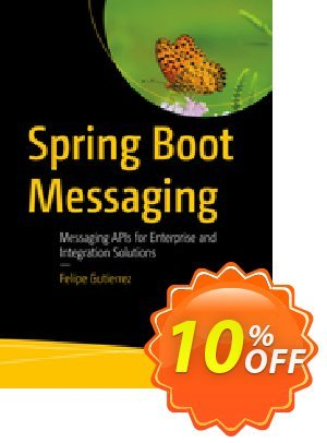 Spring Boot Messaging (Gutierrez) discount coupon Spring Boot Messaging (Gutierrez) Deal - Spring Boot Messaging (Gutierrez) Exclusive Easter Sale offer for iVoicesoft