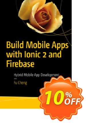 Build Mobile Apps with Ionic 2 and Firebase (Cheng) 프로모션 코드 Build Mobile Apps with Ionic 2 and Firebase (Cheng) Deal 프로모션: Build Mobile Apps with Ionic 2 and Firebase (Cheng) Exclusive Easter Sale offer for iVoicesoft