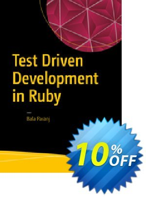 Test Driven Development in Ruby (Paranj) discount coupon Test Driven Development in Ruby (Paranj) Deal - Test Driven Development in Ruby (Paranj) Exclusive Easter Sale offer for iVoicesoft