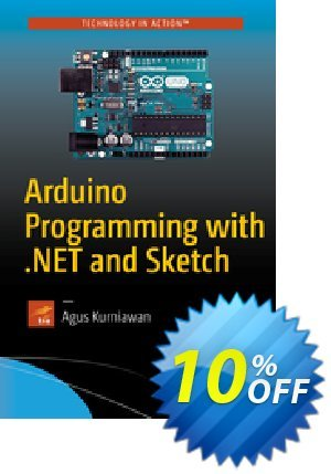 Arduino Programming with .NET and Sketch (Kurniawan) discount coupon Arduino Programming with .NET and Sketch (Kurniawan) Deal - Arduino Programming with .NET and Sketch (Kurniawan) Exclusive Easter Sale offer for iVoicesoft