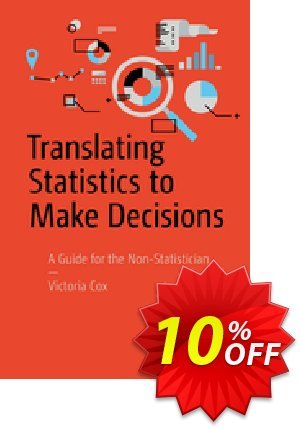 Translating Statistics to Make Decisions (Cox) discount coupon Translating Statistics to Make Decisions (Cox) Deal - Translating Statistics to Make Decisions (Cox) Exclusive Easter Sale offer for iVoicesoft