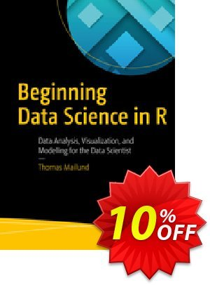 Beginning Data Science in R (Mailund) discount coupon Beginning Data Science in R (Mailund) Deal - Beginning Data Science in R (Mailund) Exclusive Easter Sale offer for iVoicesoft