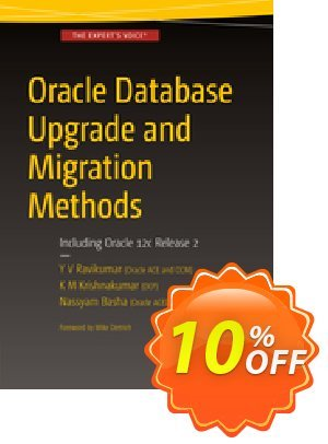 Oracle Database Upgrade and Migration Methods (Yenugula) discount coupon Oracle Database Upgrade and Migration Methods (Yenugula) Deal - Oracle Database Upgrade and Migration Methods (Yenugula) Exclusive Easter Sale offer for iVoicesoft