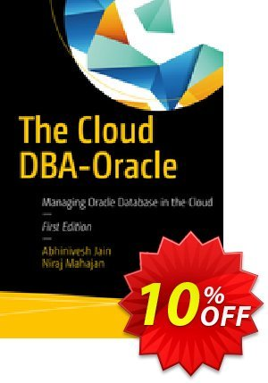 The Cloud DBA-Oracle (Jain) discount coupon The Cloud DBA-Oracle (Jain) Deal - The Cloud DBA-Oracle (Jain) Exclusive Easter Sale offer for iVoicesoft