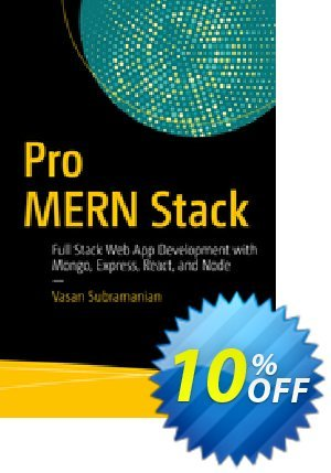 Pro MERN Stack (Subramanian) Coupon discount Pro MERN Stack (Subramanian) Deal. Promotion: Pro MERN Stack (Subramanian) Exclusive Easter Sale offer for iVoicesoft