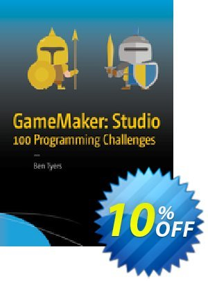 GameMaker: Studio 100 Programming Challenges (Tyers) discount coupon GameMaker: Studio 100 Programming Challenges (Tyers) Deal - GameMaker: Studio 100 Programming Challenges (Tyers) Exclusive Easter Sale offer for iVoicesoft