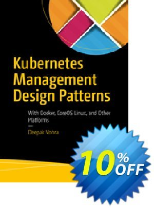 Kubernetes Management Design Patterns (Vohra) discount coupon Kubernetes Management Design Patterns (Vohra) Deal - Kubernetes Management Design Patterns (Vohra) Exclusive Easter Sale offer for iVoicesoft
