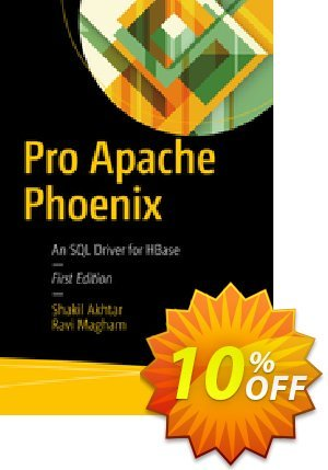 Pro Apache Phoenix (Akhtar) Coupon discount Pro Apache Phoenix (Akhtar) Deal. Promotion: Pro Apache Phoenix (Akhtar) Exclusive Easter Sale offer for iVoicesoft
