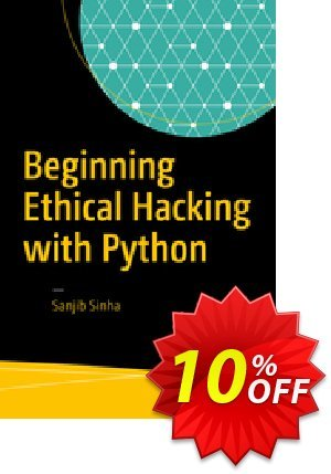 Beginning Ethical Hacking with Python (Sinha) Coupon discount Beginning Ethical Hacking with Python (Sinha) Deal. Promotion: Beginning Ethical Hacking with Python (Sinha) Exclusive Easter Sale offer for iVoicesoft