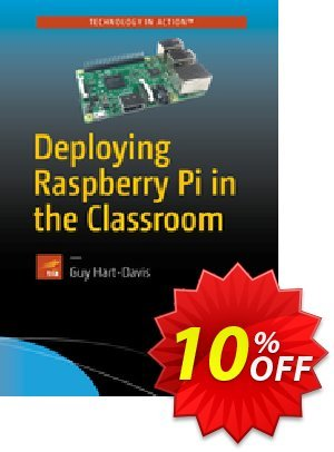 Deploying Raspberry Pi in the Classroom (Hart-Davis) 優惠券,折扣碼 Deploying Raspberry Pi in the Classroom (Hart-Davis) Deal,促銷代碼: Deploying Raspberry Pi in the Classroom (Hart-Davis) Exclusive Easter Sale offer for iVoicesoft