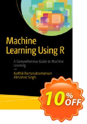 Machine Learning Using R (Ramasubramanian) discount coupon Machine Learning Using R (Ramasubramanian) Deal - Machine Learning Using R (Ramasubramanian) Exclusive Easter Sale offer for iVoicesoft