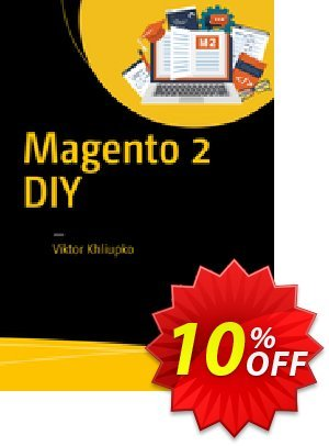 Magento 2 DIY (Khliupko) discount coupon Magento 2 DIY (Khliupko) Deal - Magento 2 DIY (Khliupko) Exclusive Easter Sale offer for iVoicesoft