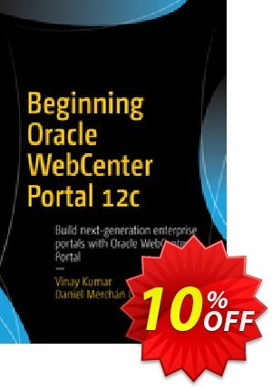 Beginning Oracle WebCenter Portal 12c (Kumar) discount coupon Beginning Oracle WebCenter Portal 12c (Kumar) Deal - Beginning Oracle WebCenter Portal 12c (Kumar) Exclusive Easter Sale offer for iVoicesoft