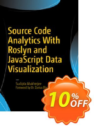 Source Code Analytics With Roslyn and JavaScript Data Visualization (Mukherjee) Coupon discount Source Code Analytics With Roslyn and JavaScript Data Visualization (Mukherjee) Deal. Promotion: Source Code Analytics With Roslyn and JavaScript Data Visualization (Mukherjee) Exclusive Easter Sale offer for iVoicesoft