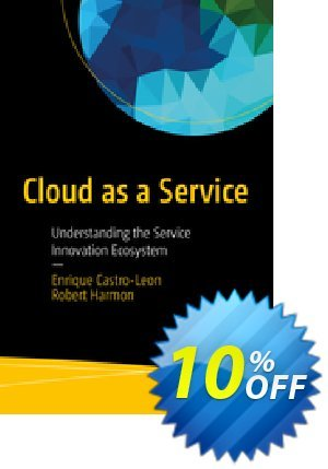 Cloud as a Service (Castro-Leon) discount coupon Cloud as a Service (Castro-Leon) Deal - Cloud as a Service (Castro-Leon) Exclusive Easter Sale offer for iVoicesoft