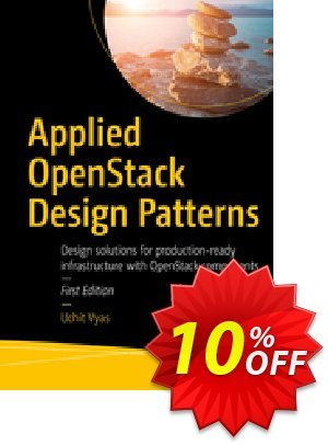 Applied OpenStack Design Patterns (Vyas) Coupon discount Applied OpenStack Design Patterns (Vyas) Deal. Promotion: Applied OpenStack Design Patterns (Vyas) Exclusive Easter Sale offer for iVoicesoft