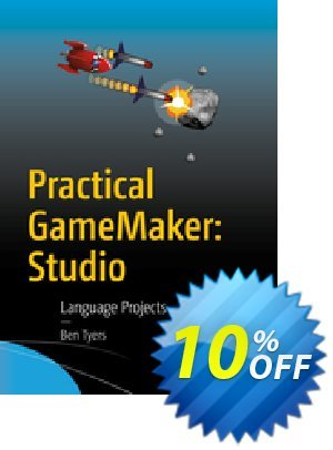 Practical GameMaker: Studio (Tyers) discount coupon Practical GameMaker: Studio (Tyers) Deal - Practical GameMaker: Studio (Tyers) Exclusive Easter Sale offer for iVoicesoft