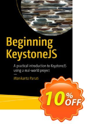 Beginning KeystoneJS (Panati) discount coupon Beginning KeystoneJS (Panati) Deal - Beginning KeystoneJS (Panati) Exclusive Easter Sale offer for iVoicesoft