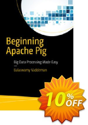 Beginning Apache Pig (Vaddeman) discount coupon Beginning Apache Pig (Vaddeman) Deal - Beginning Apache Pig (Vaddeman) Exclusive Easter Sale offer for iVoicesoft