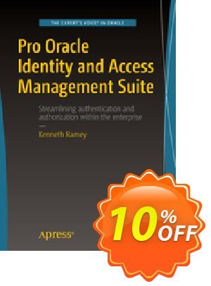 Pro Oracle Identity and Access Management Suite (Ramey) discount coupon Pro Oracle Identity and Access Management Suite (Ramey) Deal - Pro Oracle Identity and Access Management Suite (Ramey) Exclusive Easter Sale offer for iVoicesoft