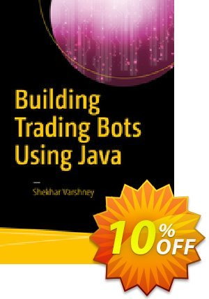 Building Trading Bots Using Java (Varshney) 프로모션 코드 Building Trading Bots Using Java (Varshney) Deal 프로모션: Building Trading Bots Using Java (Varshney) Exclusive Easter Sale offer for iVoicesoft