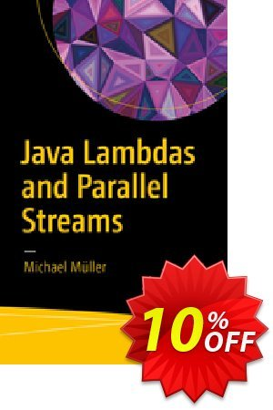 Java Lambdas and Parallel Streams (Müller) discount coupon Java Lambdas and Parallel Streams (Müller) Deal - Java Lambdas and Parallel Streams (Müller) Exclusive Easter Sale offer for iVoicesoft