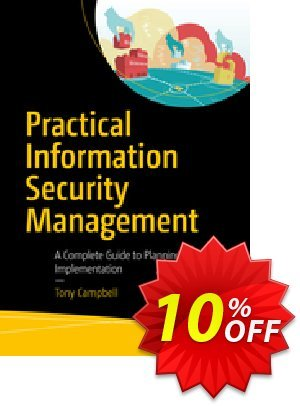 Practical Information Security Management (CAMPBELL) discount coupon Practical Information Security Management (CAMPBELL) Deal - Practical Information Security Management (CAMPBELL) Exclusive Easter Sale offer for iVoicesoft