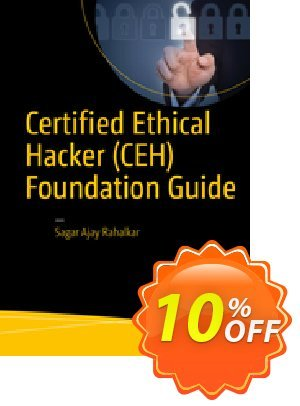Certified Ethical Hacker (CEH) Foundation Guide (Rahalkar) discount coupon Certified Ethical Hacker (CEH) Foundation Guide (Rahalkar) Deal - Certified Ethical Hacker (CEH) Foundation Guide (Rahalkar) Exclusive Easter Sale offer for iVoicesoft