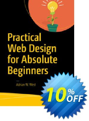 Practical Web Design for Absolute Beginners (West) discount coupon Practical Web Design for Absolute Beginners (West) Deal - Practical Web Design for Absolute Beginners (West) Exclusive Easter Sale offer for iVoicesoft