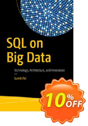 SQL on Big Data (Pal) discount coupon SQL on Big Data (Pal) Deal - SQL on Big Data (Pal) Exclusive Easter Sale offer for iVoicesoft