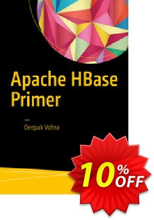 Apache HBase Primer (Vohra) discount coupon Apache HBase Primer (Vohra) Deal - Apache HBase Primer (Vohra) Exclusive Easter Sale offer for iVoicesoft