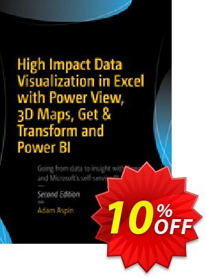 High Impact Data Visualization in Excel with Power View, 3D Maps, Get & Transform and Power BI (Aspin) discount coupon High Impact Data Visualization in Excel with Power View, 3D Maps, Get & Transform and Power BI (Aspin) Deal - High Impact Data Visualization in Excel with Power View, 3D Maps, Get & Transform and Power BI (Aspin) Exclusive Easter Sale offer for iVoicesoft