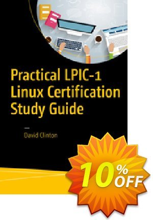 Practical LPIC-1 Linux Certification Study Guide (Clinton) discount coupon Practical LPIC-1 Linux Certification Study Guide (Clinton) Deal - Practical LPIC-1 Linux Certification Study Guide (Clinton) Exclusive Easter Sale offer for iVoicesoft