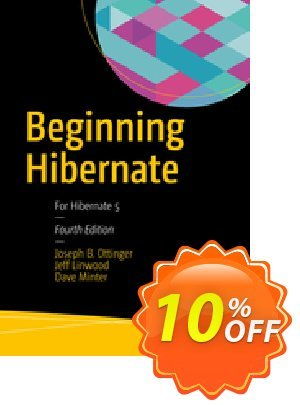 Beginning Hibernate (Ottinger) Coupon discount Beginning Hibernate (Ottinger) Deal. Promotion: Beginning Hibernate (Ottinger) Exclusive Easter Sale offer for iVoicesoft