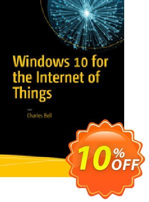 Windows 10 for the Internet of Things (Bell) discount coupon Windows 10 for the Internet of Things (Bell) Deal - Windows 10 for the Internet of Things (Bell) Exclusive Easter Sale offer for iVoicesoft