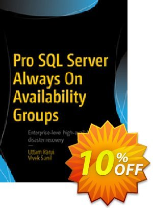 Pro SQL Server Always On Availability Groups (Parui) Coupon discount Pro SQL Server Always On Availability Groups (Parui) Deal. Promotion: Pro SQL Server Always On Availability Groups (Parui) Exclusive Easter Sale offer for iVoicesoft