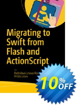 Migrating to Swift from Flash and ActionScript (Leseva Adams) discount coupon Migrating to Swift from Flash and ActionScript (Leseva Adams) Deal - Migrating to Swift from Flash and ActionScript (Leseva Adams) Exclusive Easter Sale offer for iVoicesoft