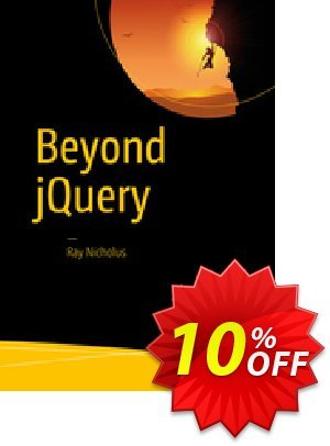 Beyond jQuery (Nicholus) discount coupon Beyond jQuery (Nicholus) Deal - Beyond jQuery (Nicholus) Exclusive Easter Sale offer for iVoicesoft
