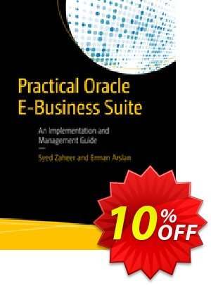 Practical Oracle E-Business Suite (Zaheer) Coupon discount Practical Oracle E-Business Suite (Zaheer) Deal. Promotion: Practical Oracle E-Business Suite (Zaheer) Exclusive Easter Sale offer for iVoicesoft