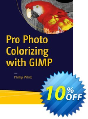 Pro Photo Colorizing with GIMP (Whitt) discount coupon Pro Photo Colorizing with GIMP (Whitt) Deal - Pro Photo Colorizing with GIMP (Whitt) Exclusive Easter Sale offer for iVoicesoft