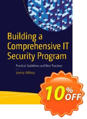 Building a Comprehensive IT Security Program (Wittkop) discount coupon Building a Comprehensive IT Security Program (Wittkop) Deal - Building a Comprehensive IT Security Program (Wittkop) Exclusive Easter Sale offer for iVoicesoft